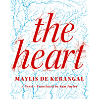 The Heart: A Novel (English Edition)
