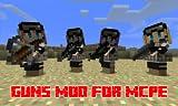 Mods : Super Guns Mod for MCPE