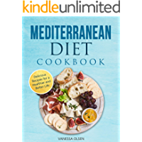 Mediterranean Diet Cookbook: Delicious Recipes for a Healthier and Better Life