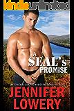 A SEAL's Promise (Novelette) (SEAL Team Alpha Book 4)