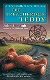 The Treacherous Teddy (A Bear Collector's Mystery Book 5)