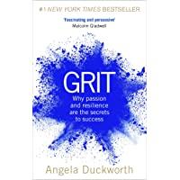 Grit: The Power of Passion and Perseverance: Why passion and resilience are the secrets to success