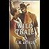 Wild Trail (Clean Slate Ranch)