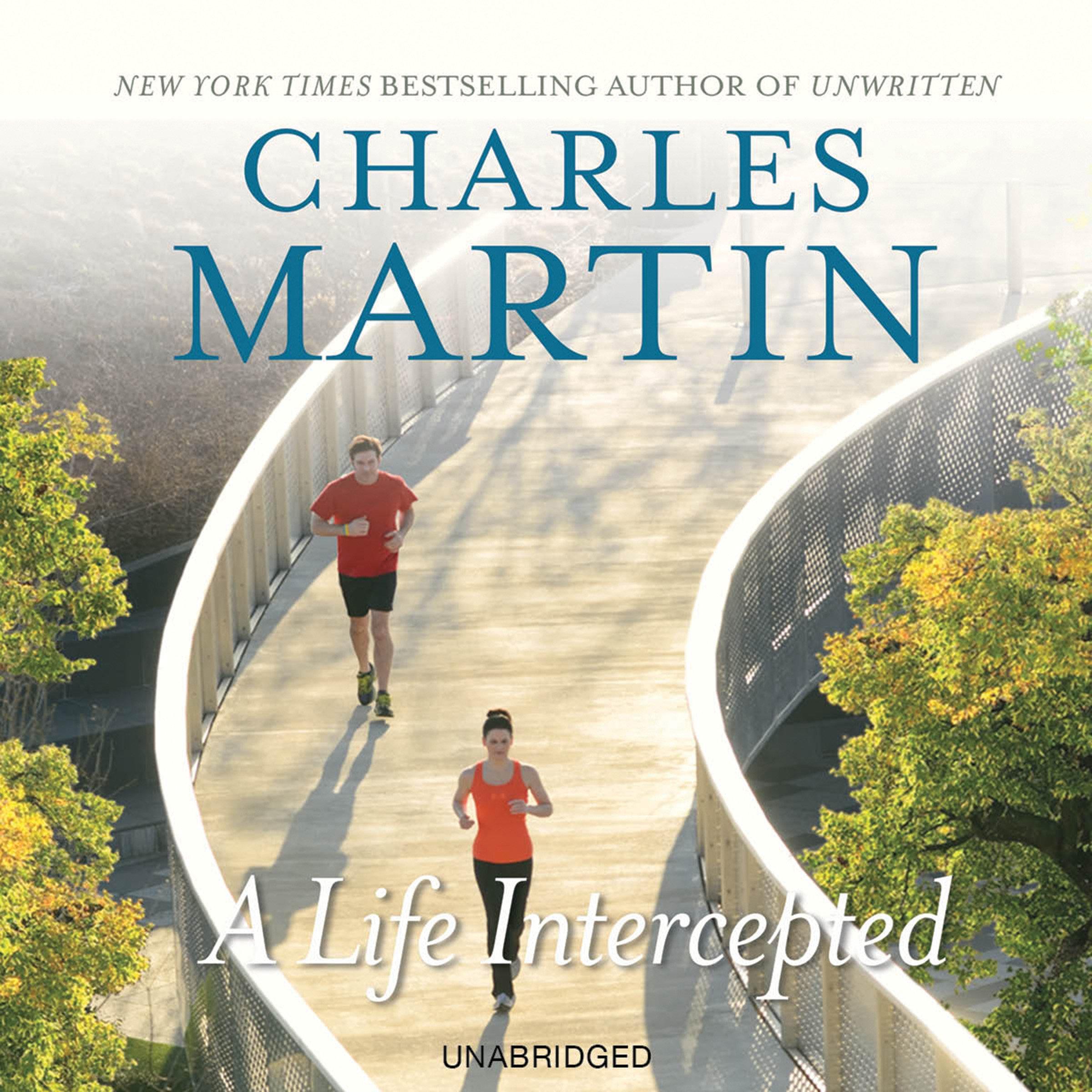 A Life Intercepted: A Novel