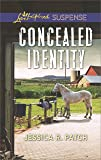 Concealed Identity (Love Inspired Suspense)