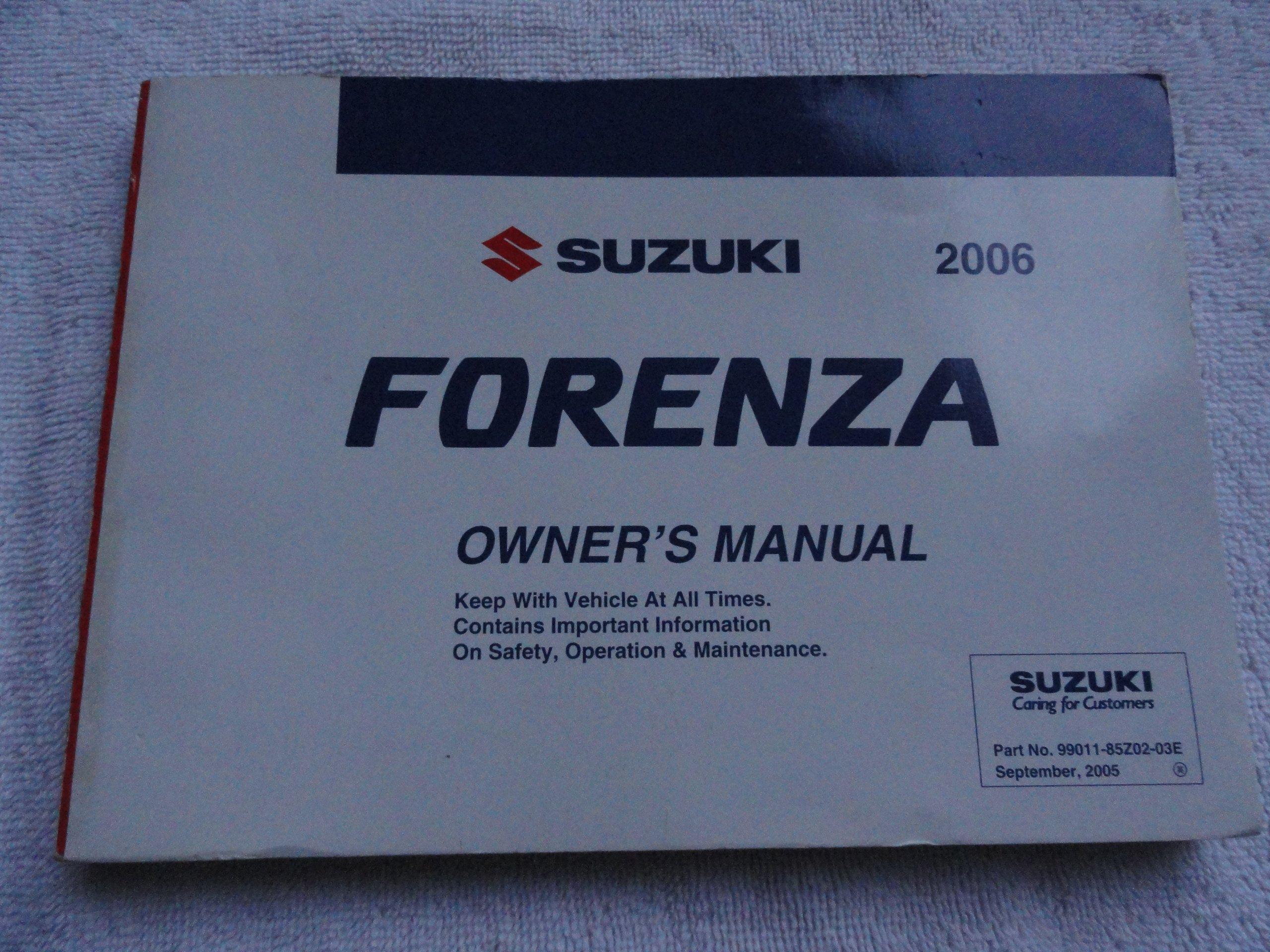 2006 suzuki forenza owners manual suzuki amazon com books rh amazon com 2006 Suzuki Forenza Engine Diagram 2006 suzuki forenza owners manual pdf