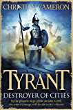 Tyrant: Destroyer of Cities (Tyrant series)