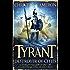 Tyrant: Destroyer of Cities (Tyrant series)