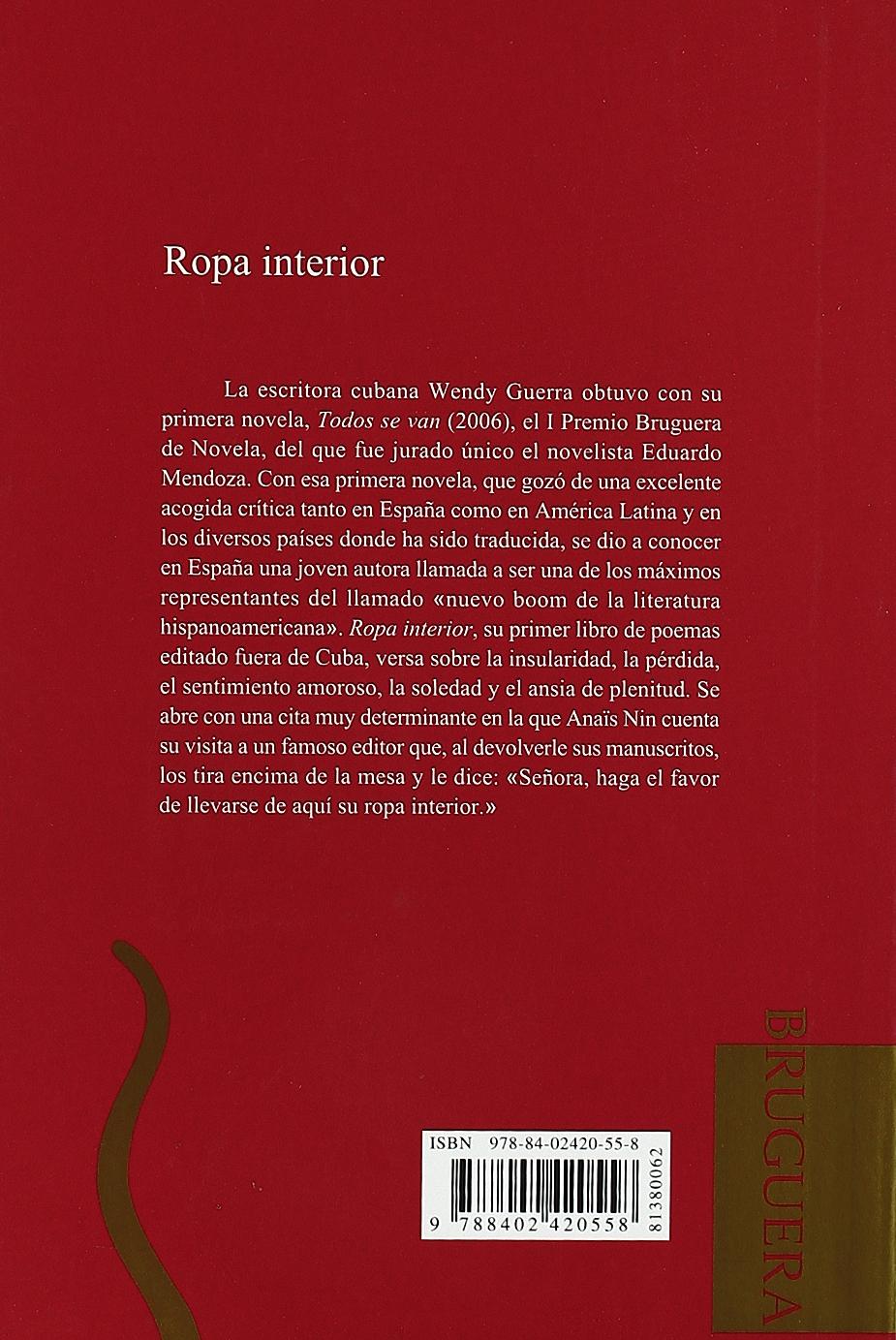 Ropa interior (Bruguera Poesia) (Spanish Edition): Wendy Guerra: 9788402420558: Amazon.com: Books