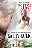 Secret Sins: Alpha Billionaire Romance (Sins of Odyssey Series Book 3)