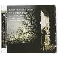 On Wenlock Edge - Songs by Vaughan Williams, Warlock, Bliss & Gurney