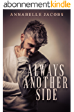 Always Another Side (English Edition)