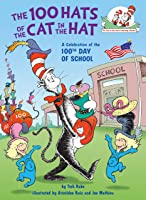 The 100 Hats Of The Cat In The Hat (Cat In The