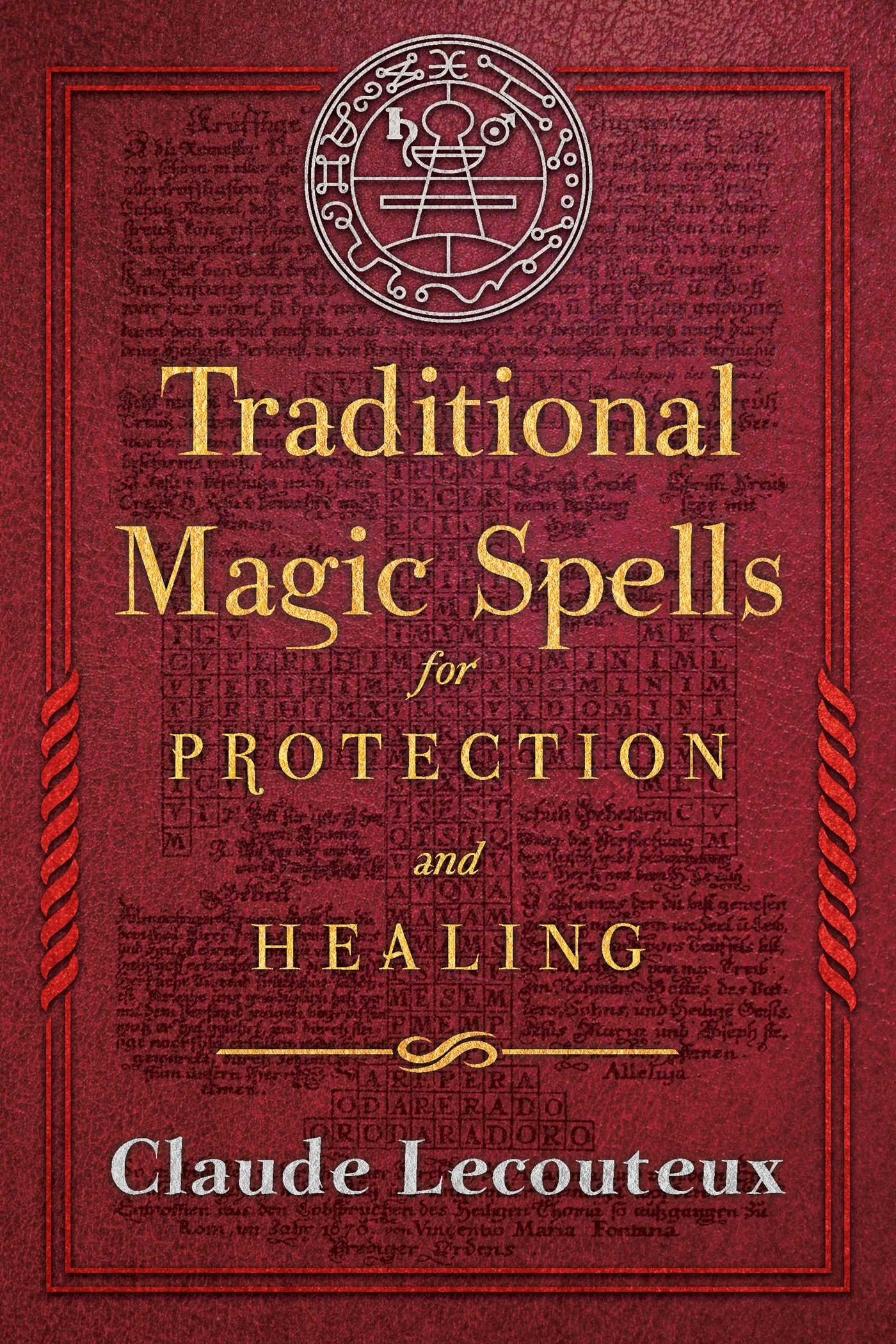 Traditional Magic Spells for Protection and Healing ebook
