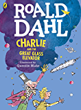 Charlie and the Great Glass Elevator (colour edition) (English Edition)