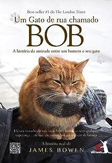 Um Gato de Rua Chamado Bob (Em Portugues do Brasil)