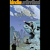 El libro del cementerio (Novela gráfica Vol. II): Adaptación gráfica y edición a cargo de P. Craig Russell (Junior - Juvenil (roca))