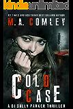 Cold Case (DI Sally Parker thriller Book 3)
