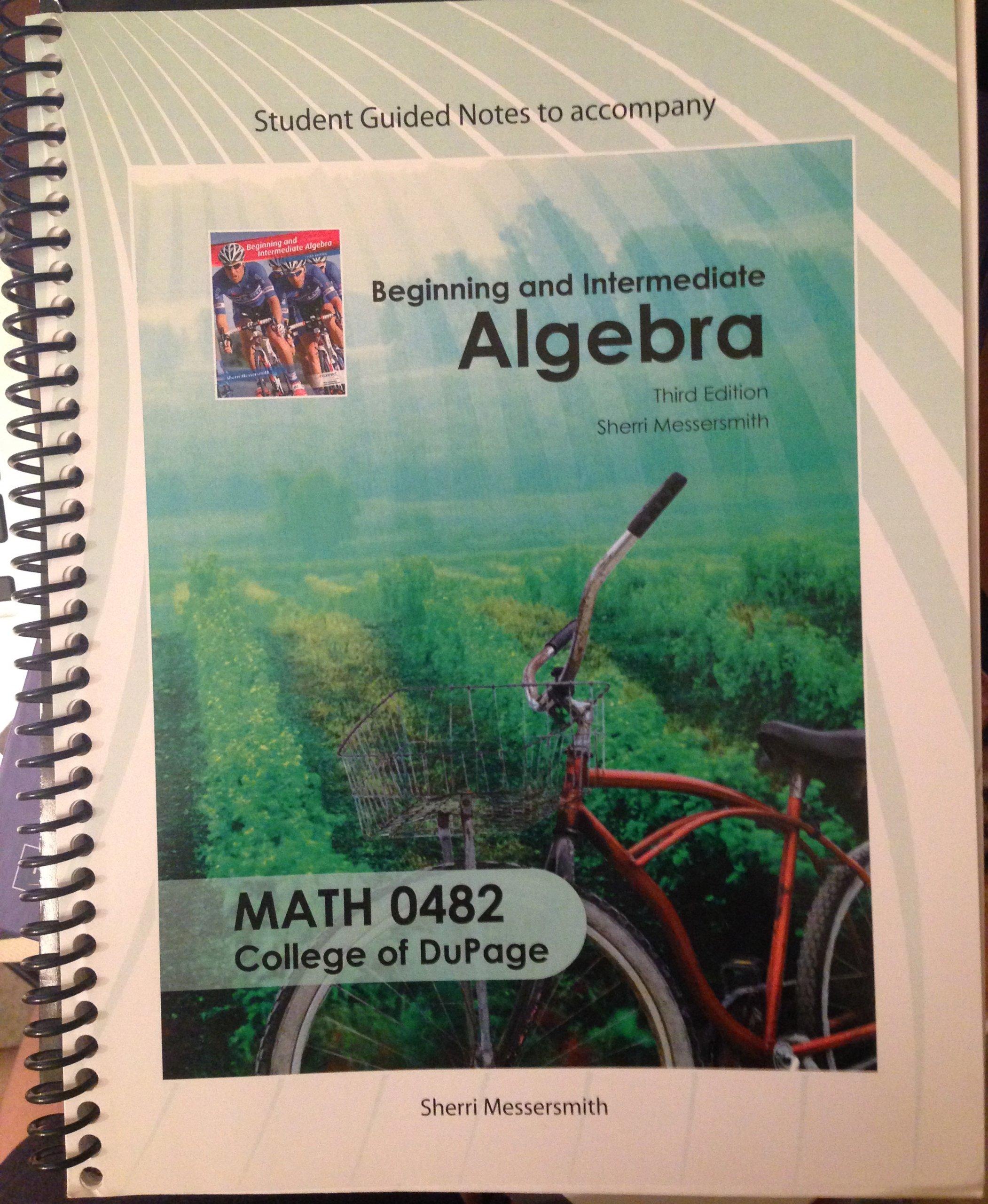 Download Beginning and Intermediate Algebra Student Guided Notes 0482 (Beginning and Intermediate Algebra Student Guided Notes 0482) PDF