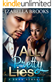 All the Pretty Lies: A BWWM Billionaire Romance