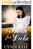 A Bride For Luke - Book #1: Sons of Nora White