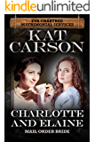 Mail Order Bride: Charlotte and Elaine: Inspirational Clean Historical Western Romance (Mrs. Eva Crabtree's Matrimonial Services Series Book 2)