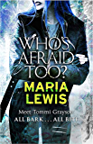 Who's Afraid Too? (Tommi Grayson Book 2)