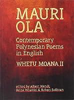 Mauri Ola: Contemporary Polynesian Poems In