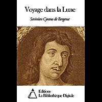 Voyage dans la Lune (French Edition)