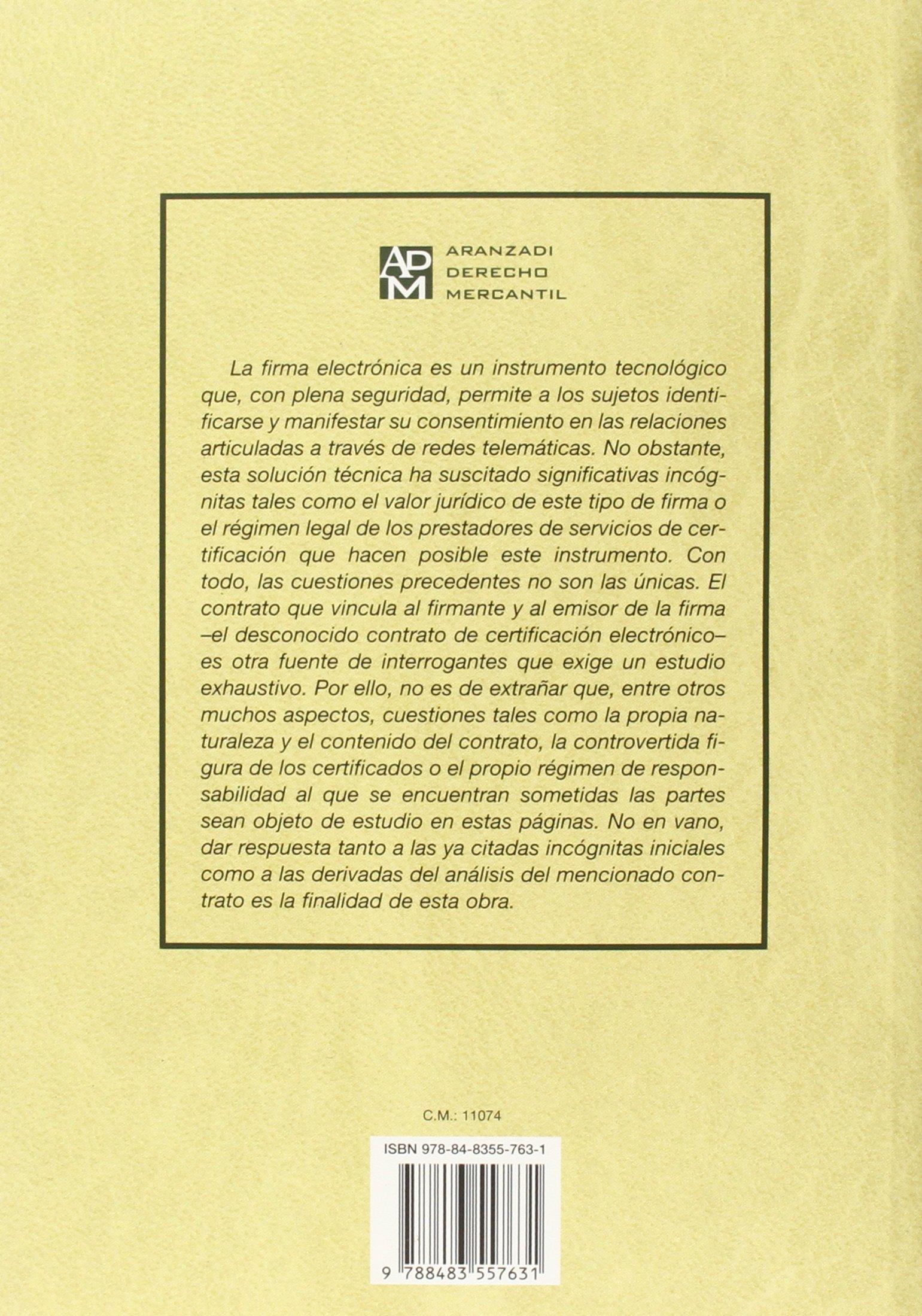 FIRMA Y CONTRATO CERTIFICACION ELECTRONICA: JUAN FRANCISCO ORTEGA DIAZ: 9788483557631: Amazon.com: Books