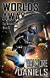 Worlds Away (The Interstellar Age Book 3)