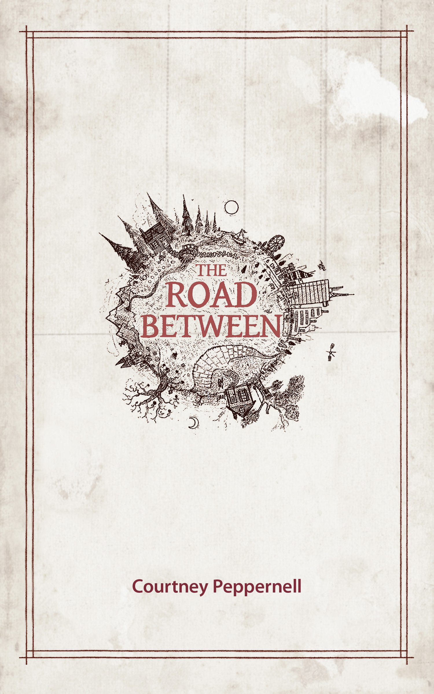The Road Between  English Edition