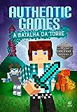 AuthenticGames: A batalha da Torre