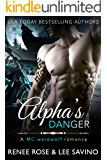 Alpha's Danger: An MC Werewolf Romance (Bad Boy Alphas Book 2)
