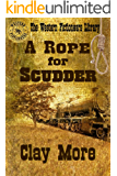A Rope for Scudder