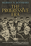 The Progressive Era (English Edition)