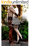 Decorating With Love (Strong Hearts Collection Book 1)