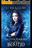 The Four Horsemen: Bound (The Four Horsemen Series Book 2) (English Edition)
