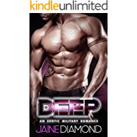 DEEP: An Erotic Military Romance (DEEP, Book 1)