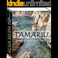 Costa Brava: Tamariu [Cala Aigua Xelida] (150 imagens)