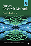 Survey Research Methods (Applied Social Research Methods Book 1) (English Edition)