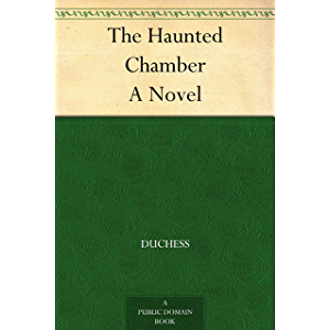 The Haunted Chamber A Novel