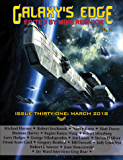 Galaxy's Edge Magazine: Issue 31, March 2018 (Galaxy's Edge magazine)
