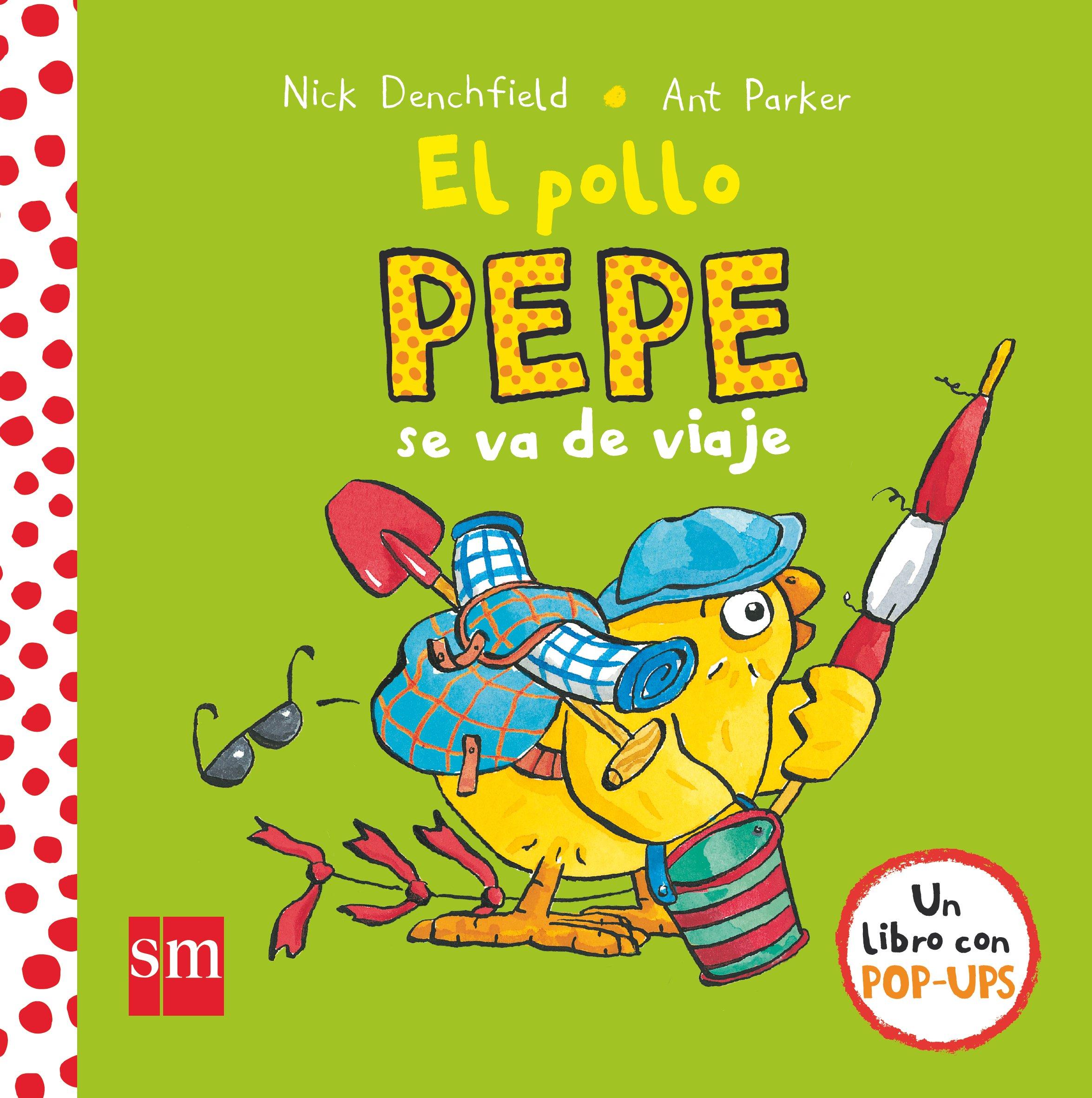 El pollo Pepe se va de viaje El pollo Pepe y sus amigos: Amazon.es: Nick  Denchfield, Ant Parker: Libros