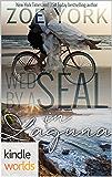 Laguna Beach: Wed by a SEAL (Kindle Worlds Novella)