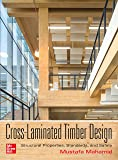 Cross-Laminated Timber Design: Structural Properties, Standards, and Safety