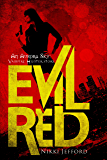 Evil Red (Aurora Sky: Vampire Hunter, Vol. 2.6)