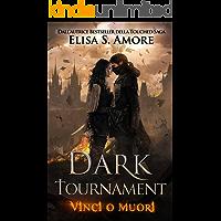 Dark Tournament: Vinci o Muori