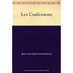 Les Confessions (French Edition)