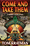 Come and Take Them (Carerra Series Book 5)